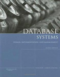 Database Systems: Design, Implementation, and Management (8th Edition)