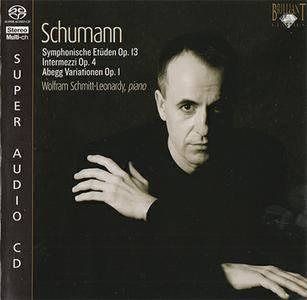 Robert Schumann - Wolfram Schmitt-Leonardy - Piano Works (2007) {Hybrid-SACD ISO & HiRes FLAC}