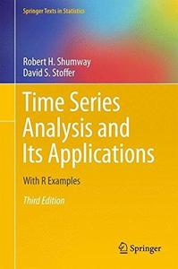 Time Series Analysis and Its Applications: With R Examples (Repost)