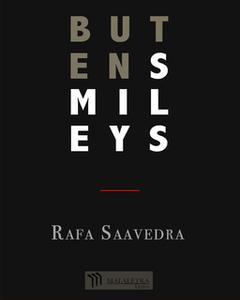 «Buten Smileys» by Rafa Saavedra