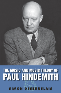The Music and Music Theory of Paul Hindemith