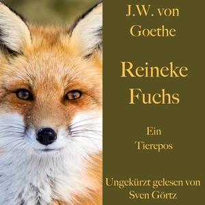 «Reineke Fuchs» by Johann Wolfgang von Goethe