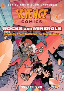 Science Comics - Rocks and Minerals - Geology from Caverns to the Cosmos (2020) (digital) (Hourman-DCP