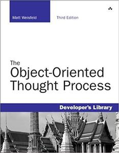 The Object-Oriented Thought Process [Repost]