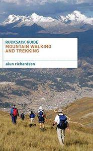 Rucksack Guide - Mountain Walking and Trekking (Repost)