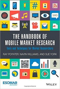 The Handbook of Mobile Market Research: Tools and Techniques for Market Researchers (repost)