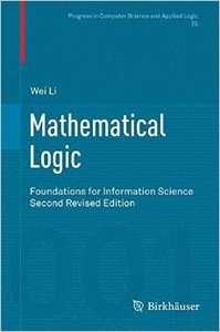 Mathematical Logic: Foundations for Information Science, 2 edition