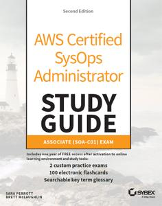 AWS Certified SysOps Administrator Study Guide: Associate SOA-C01 Exam, 2nd Edition