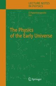 The Physics of the Early Universe (Repost)