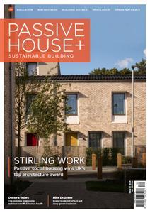 Passive House+ UK - Issue 32 2020