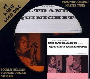 John Coltrane & Paul Quinichette - Cattin' With Coltrane And Quinichette (1959) [DCC 24 KT Gold CD, 1995] (Repost)