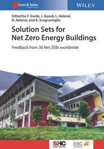 Solution Sets for Net Zero Energy Buildings: Feedback from 30 Buildings Worldwide
