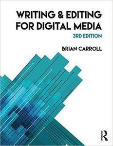 Writing and Editing for Digital Media, 3rd edition