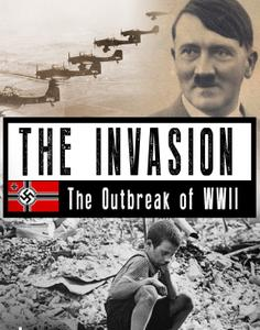 ZDF - The Invasion: The Outbreak of World War II (2014)