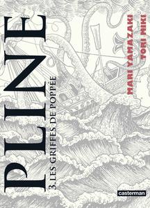 Pline - Tome 3 - Les Griffes de Poppée