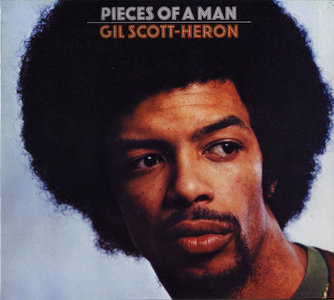 Gil Scott-Heron - Pieces Of A Man (1971) Remastered Reissue 2001 [Re-Up]