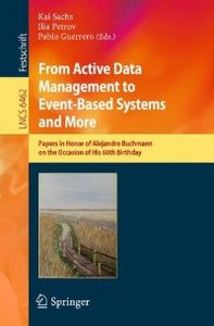 From Active Data Management to Event-Based Systems and More (Repost)