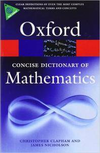 The Concise Oxford Dictionary of Mathematics, 4th edition