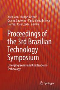 Proceedings of the 3rd Brazilian Technology Symposium (Repost)