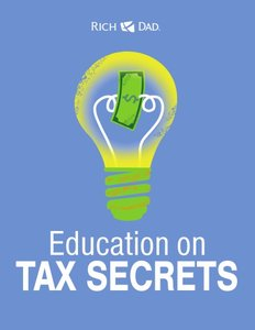 Rich Dad Education on Tax Secrets (repost)