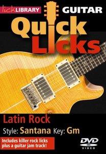 Lick Library: Quick Licks: Latin Rock Carlos Santana