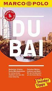 MARCO POLO Reiseführer Dubai: Reisen mit Insider-Tipps, 4. Auflage