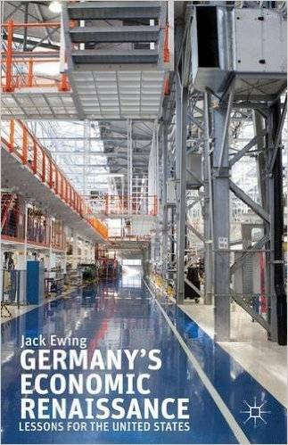 Germany's Economic Renaissance: Lessons for the United States (repost)