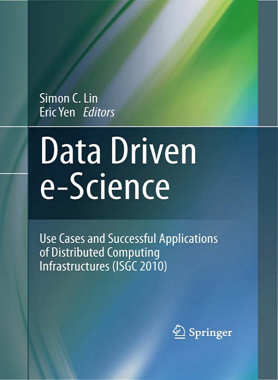 Data Driven e-Science: Use Cases and Successful Applications of Distributed Computing Infrastructures (repost)