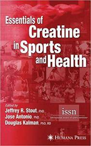 Essentials of Creatine in Sports and Health (Repost)