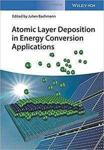 Atomic Layer Deposition in Energy Conversion Applications (repost)