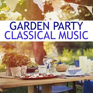 VA - Garden Party Classical Music (2019)