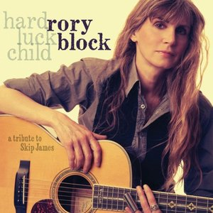 Rory Block - Hard Luck Child: A Tribute To Skip James (2014) [Official Digital Download 24-bit/96kHz]