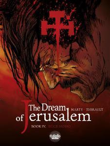 Europe Comics - The Dream Of Jerusalem Vol 04 Ecce Homo 2018 Hybrid Comic eBook