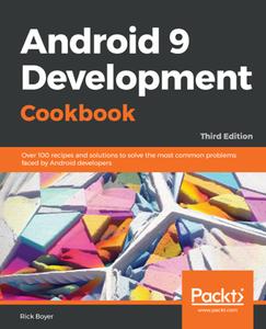 Android 9 Development Cookbook, Third Edition