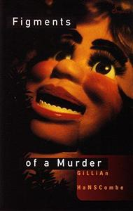 Figments of a Murder