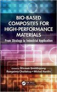 Bio-Based Composites for High-Performance Materials: From Strategy to Industrial Application (repost)