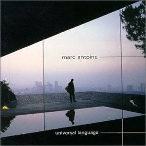 Marc Antoine - Universal Language (2000)