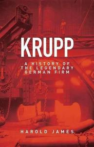 Krupp: A History of the Legendary German Firm (Repost)