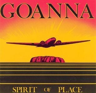 Goanna - Spirit Of Place (1982)