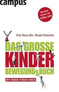 Das grosse Kinder Bewegungsbuch Edition