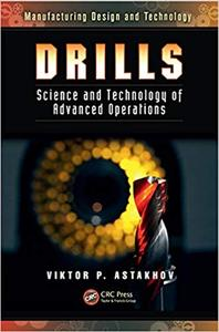 Drills: Science and Technology of Advanced Operations (Repost)