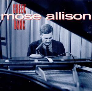 Mose Allison - Creek Bank (1958) {Prestige PCD-24055-2 rel 1994}