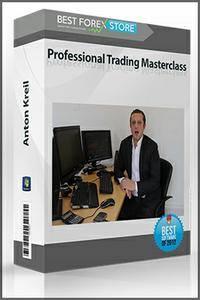 Anton Kreil - Profesional Trading Forex Mastecalass