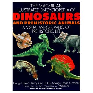 Dougal Dixon, The Macmillan Illustrated Encyclopedia of Dinosaurs and Prehistoric Animals (Repost)