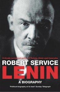 Lenin: A Biography (Repost)