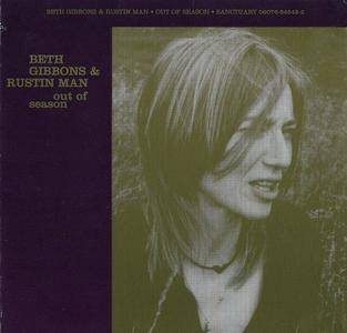 Beth Gibbons & Rustin Man - Out Of Season (2002) US Edition 2003 [Re-Up]