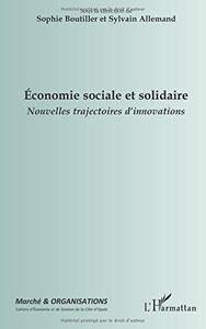 Economie sociale et solidaire: Nouvelles trajectoires d'innovations (French Edition)(Repost)