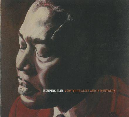 Memphis Slim - Very Much Alive And In Montreux (1973)