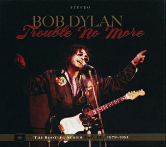 Bob Dylan - Trouble No More: The Bootleg Series, Vol. 13, 1979-1981 (2017) {2CD, Complete Artwork - box with 72 page booklet)
