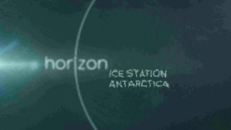 BBC - Horizon: Ice Station Antarctica (2016)